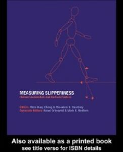 Ebook in inglese Measuring Slipperiness: Human Locomotion and Surface Factors -, -