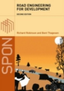 Ebook in inglese Road Engineering for Development, Second Edition Robinson, Richard , Thagesen, Bent