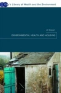 Ebook in inglese Environmental Health and Housing Stewart, Jill