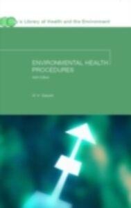 Foto Cover di Environmental Health Procedures, Ebook inglese di W H Bassett, edito da Taylor and Francis