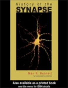 Ebook in inglese History of the Synapse Bennett, Max R.