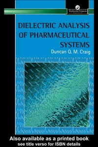 Ebook in inglese Dielectric Analysis of Pharmaceutical Systems Craig, Duncan