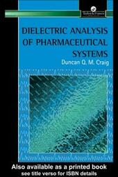 Dielectric Analysis of Pharmaceutical Systems