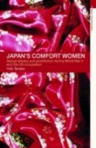 Foto Cover di Japan's Comfort Women, Ebook inglese di Yuki Tanaka, edito da Taylor and Francis