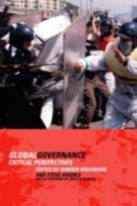 Ebook in inglese Global Governance Hughes, Steve , Wilkinson, Rorden
