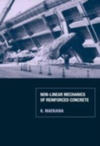 Ebook in inglese Non-Linear Mechanics of Reinforced Concrete Maekawa, K. , Okamura, H. , Pimanmas, A.