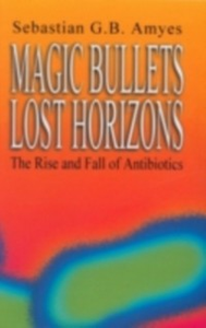 Ebook in inglese Magic Bullets, Lost Horizons Amyes, Sebastian G. B.