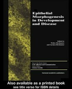 Foto Cover di Epithelial Morphogenesis in Development and Disease, Ebook inglese di Walter Birchmeier, edito da Taylor and Francis