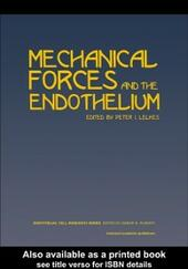 Mechanical Forces and the Endothelium
