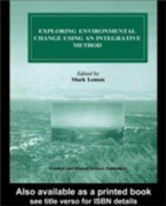 Ebook in inglese Exploring Environmental Change Using an Integrative Method Lemon, Mark