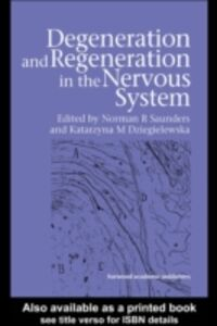 Ebook in inglese Degeneration and Regeneration in the Nervous System -, -