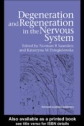 Degeneration and Regeneration in the Nervous System
