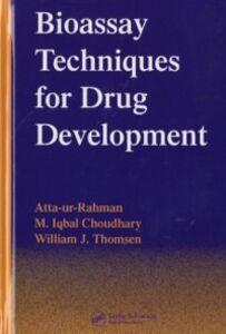 Ebook in inglese Bioassay Techniques for Drug Development Atta-ur-Rahma, tta-ur-Rahman , Choudhary, M. Iqbal , Thomsen, William J.