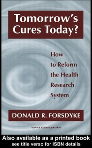 Ebook in inglese Tomorrow's Cures Today? Forsdyke, Donald R
