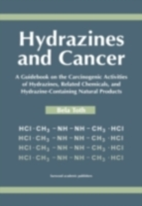 Ebook in inglese Hydrazines and Cancer Toth, Bela