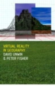 Ebook in inglese Virtual Reality in Geography Fisher, Peter , Unwin, David