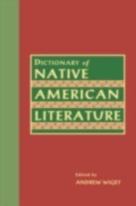 Foto Cover di Dictionary Of Native American Literature, Ebook inglese di  edito da Taylor and Francis