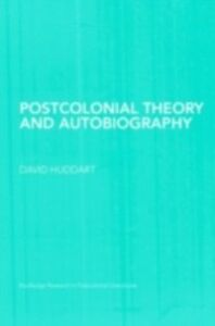 Ebook in inglese Postcolonial Theory and Autobiography Huddart, David
