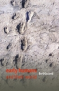Ebook in inglese Early Humans and Their World Graslund, Bo