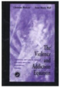 Foto Cover di Violence and Addiction Equation, Ebook inglese di  edito da Taylor and Francis