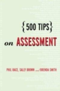 Foto Cover di 500 Tips on Assessment, Ebook inglese di AA.VV edito da Taylor and Francis