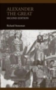 Foto Cover di Alexander the Great, Ebook inglese di Richard Stoneman, edito da Taylor and Francis