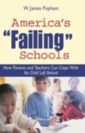 "America's ""Failing"" Schools"