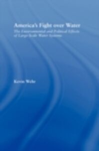 Ebook in inglese America's Fight over Water Wehr, Kevin