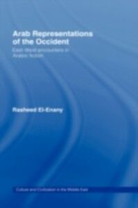 Ebook in inglese Arab Representations of the Occident El-Enany, Rasheed