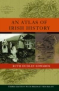 Ebook in inglese Atlas of Irish History Edwards, Ruth Dudley , Hourican, Bridget
