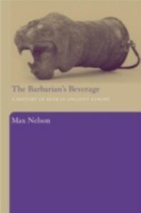 Ebook in inglese Barbarian's Beverage Nelson, Max