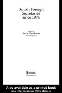 Ebook in inglese British Foreign Secretaries Since 1974