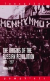 Origins of the Russian Revolution, 1861-1917