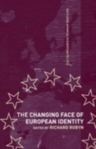 Ebook in inglese Changing Face of European Identity