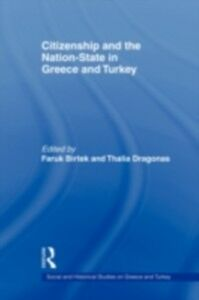 Ebook in inglese Citizenship and the Nation-State in Greece and Turkey