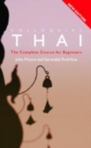 Ebook in inglese Colloquial Thai Moore, John , Rodchue, Saowalak