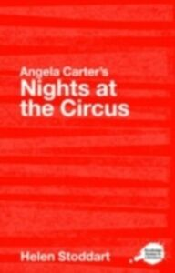 Ebook in inglese Angela Carter's Nights at the Circus Stoddart, Helen