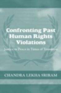 Ebook in inglese Confronting Past Human Rights Violations Sriram, Chandra Lekha