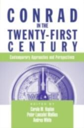 Conrad in the Twenty-First Century