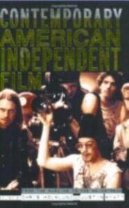 Foto Cover di Contemporary American Independent Film, Ebook inglese di  edito da Taylor and Francis