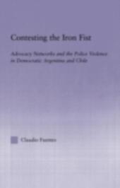 Contesting the Iron Fist