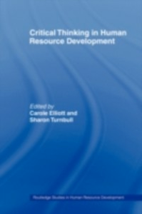 Ebook in inglese Critical Thinking in Human Resource Development -, -