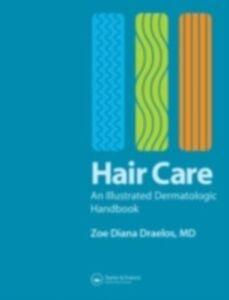 Foto Cover di Hair Care, Ebook inglese di Zoe Diana Draelos, edito da CRC Press