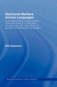 Ebook in inglese Discourse Markers Across Languages Dirk, Siepmann
