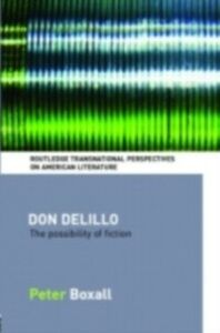 Foto Cover di Don DeLillo, Ebook inglese di Peter Boxall, edito da Taylor and Francis