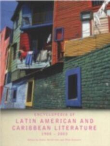 Foto Cover di Encyclopedia of Twentieth-Century Latin American and Caribbean Literature, 1900-2003, Ebook inglese di  edito da Taylor and Francis