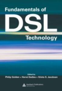 Foto Cover di Fundamentals of DSL Technology, Ebook inglese di  edito da CRC Press