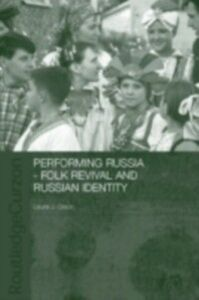 Ebook in inglese Performing Russia OLSON, LAURA
