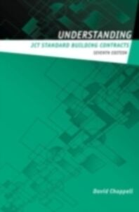 Foto Cover di Understanding JCT Standard Building Contracts, Ebook inglese di David Chappell,David Chappell Consultancy Ltd, edito da Taylor and Francis