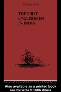 Foto Cover di First Englishmen in India, Ebook inglese di  edito da Taylor and Francis